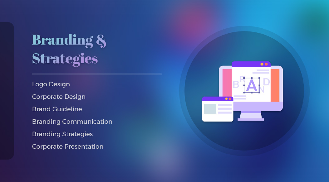 Graphic design,  Digital Marketing,  Website Design and Development