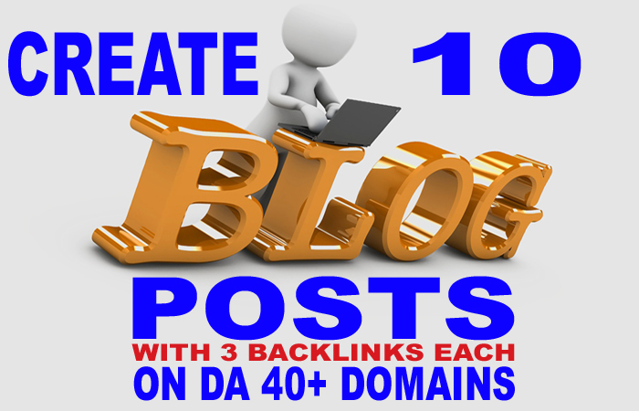 Manually Create 10 Web 2.0 Blog Posts On High DA 40+ Domains