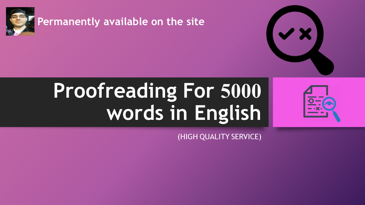 Proofreading For 5000 words in English