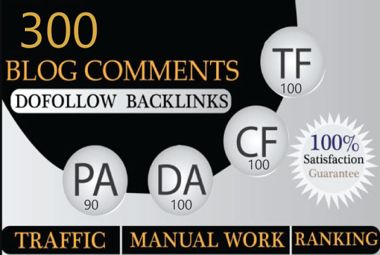 I will create 300 dofollow backlinks blog comments da 50 plus sites