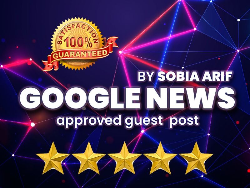 I will provide google news approved guest post da 27