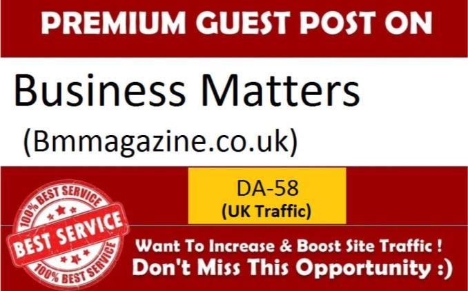 Do guest post bmmagazine. co. uk da 58