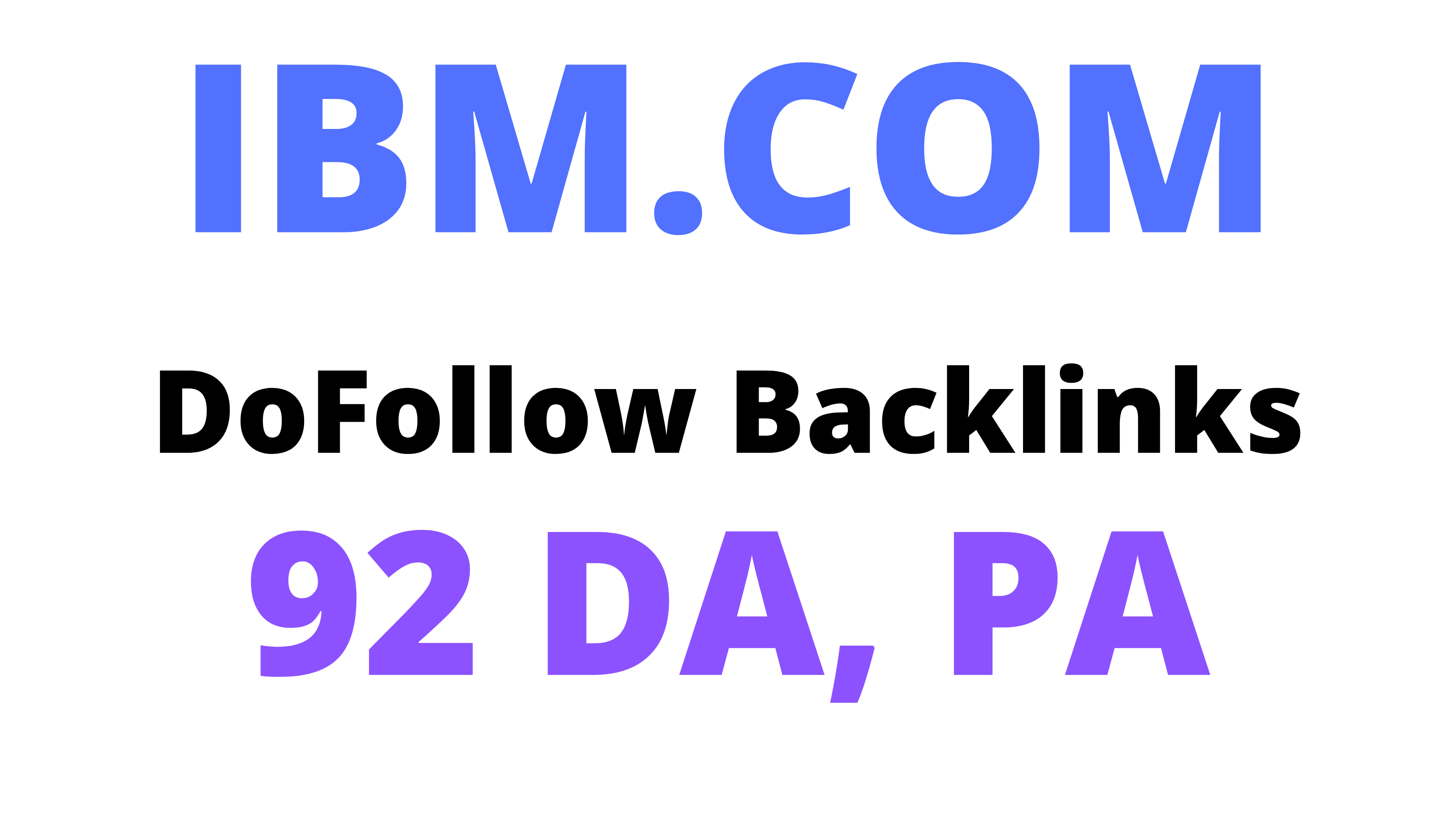 2 IBM DoFollow Backlinks 92 DA,  PA High Authority Backlinks