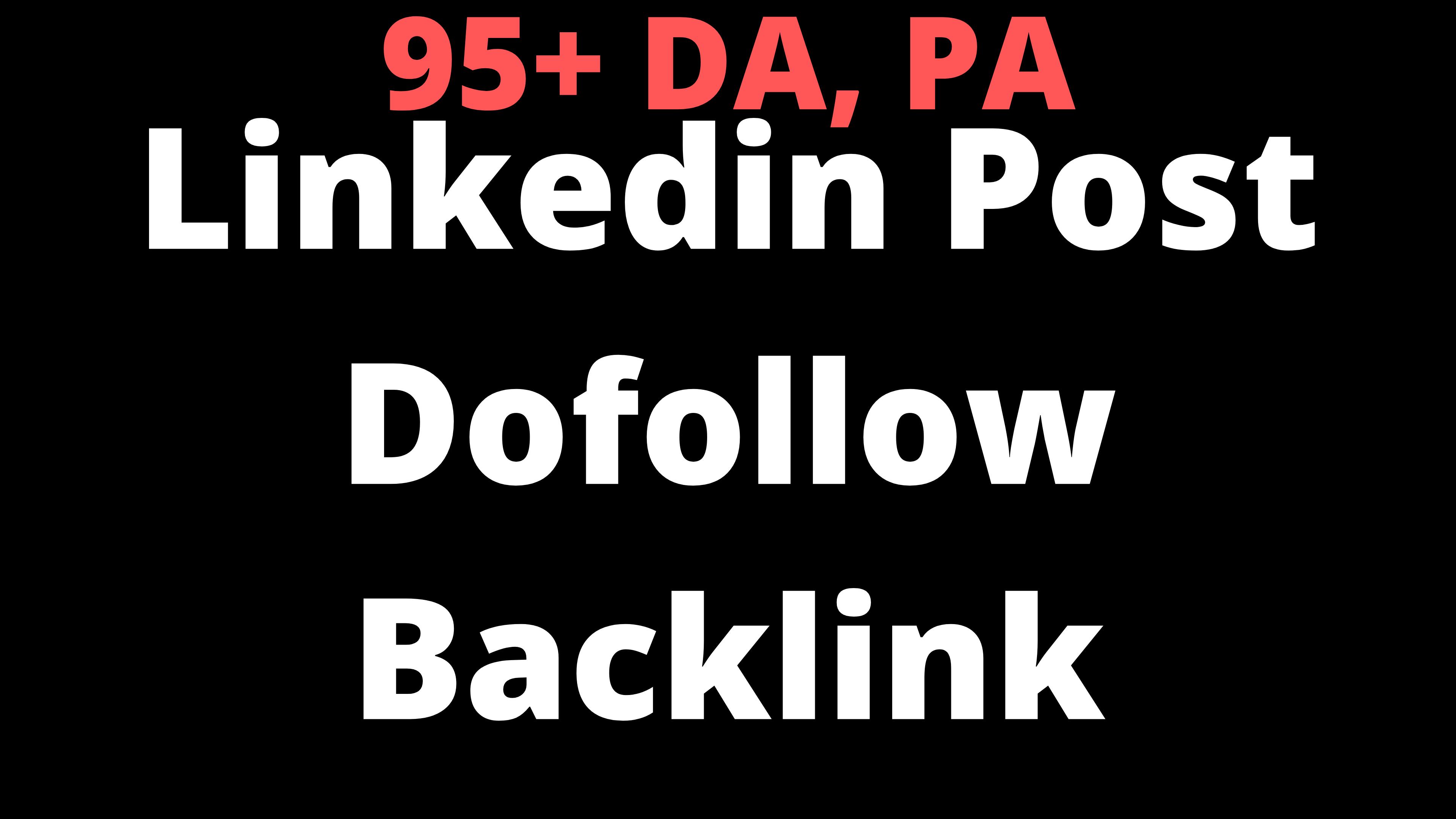 Super DA97 Do-follow 1 Backlink from linkedin