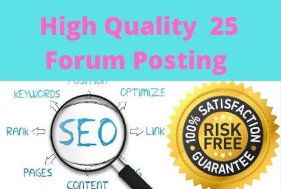 HQ 25 Forum Posting And Easy Ranking Your Site