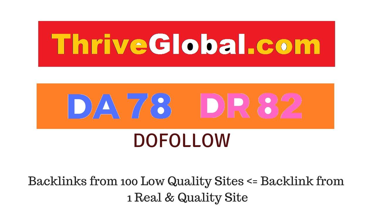 Guest Post on Thriveglobal. com - DA78 DR82