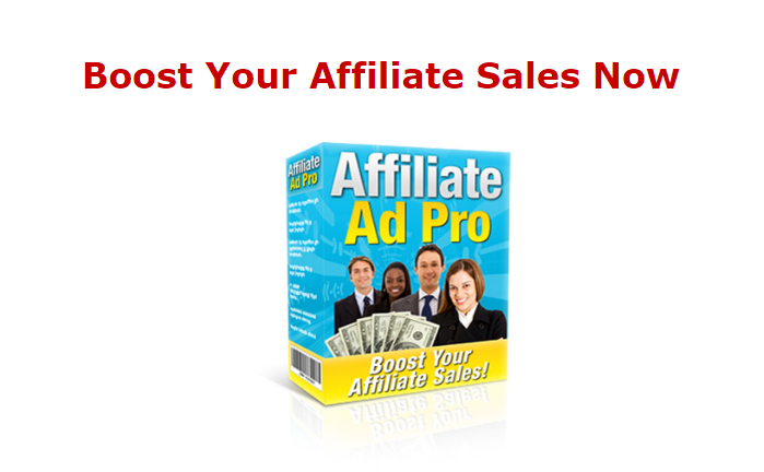 Affiliate Ads Pro Helps Boost Your Affiliate Sales Now Plus Amazing Advertising Tips Ebook For 3