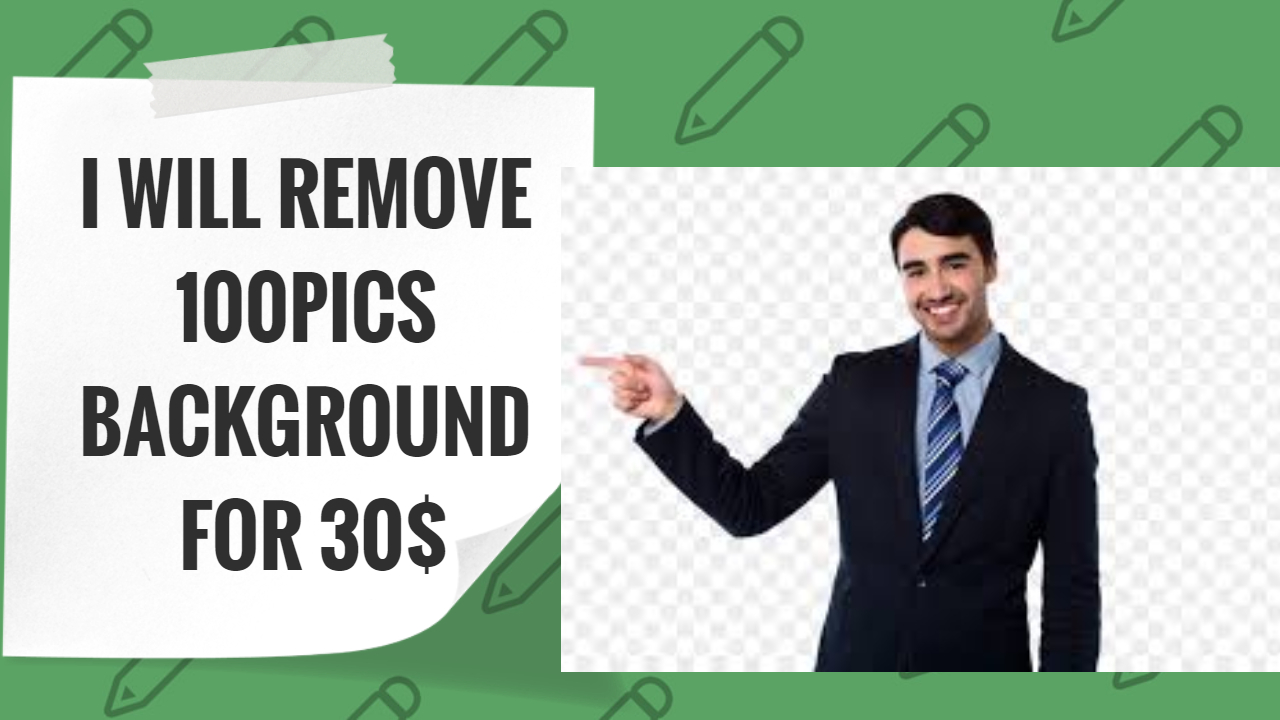 I WILL REMOVE YOUR 100PICS BACKGROUND