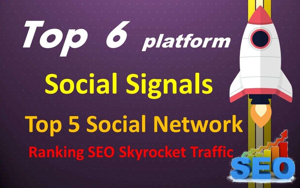 Top 6 Network 15,000 Social Signals To Your Website