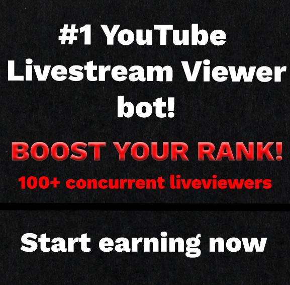 Youtube Live Streamer - RANK VIDEOS - Get 100+ vieuwers - LIFETIME