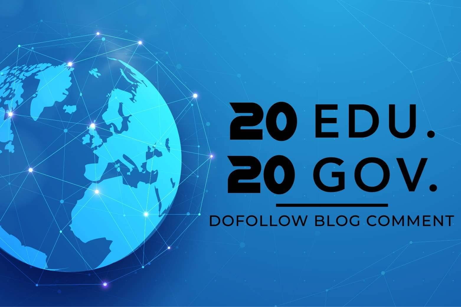 I Will do Authority 20. edu and 20. gov DOFOLLOW BLOGCOMMENTS Backlinks Improve Google SEO With Perf