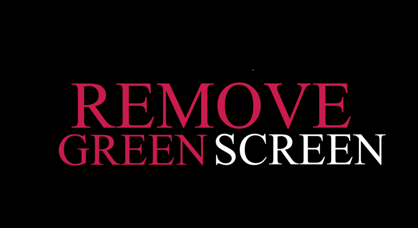 Remove or replace green screen from video