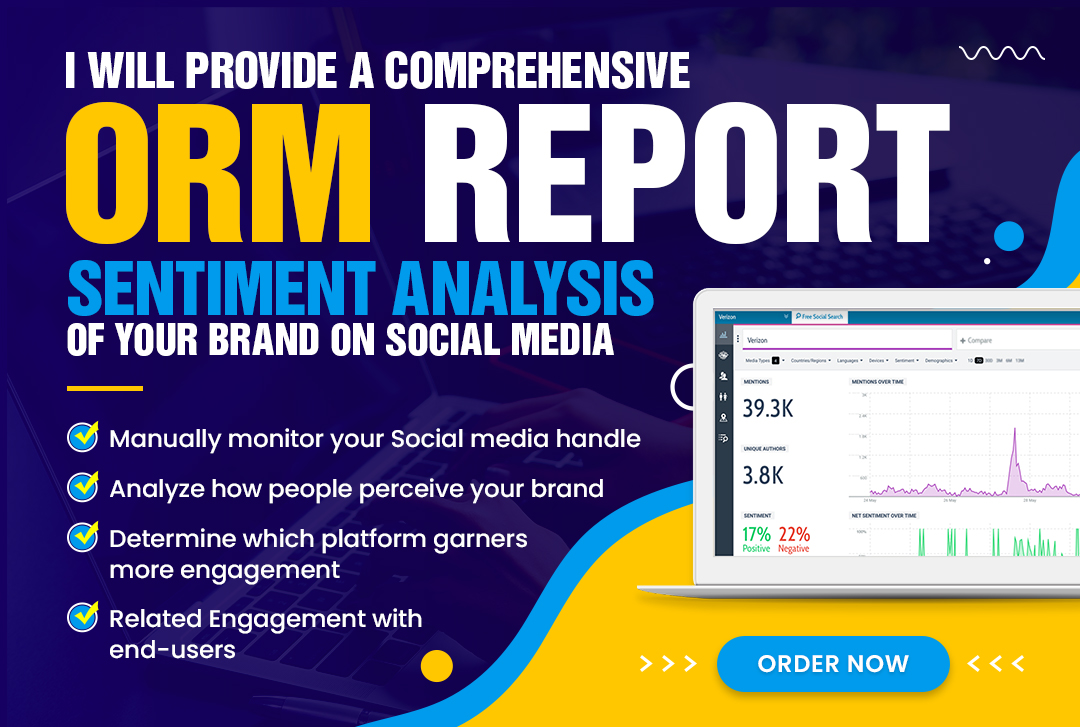 I will provide an weekly ORM report,  sentiment analysis of ur name or brand