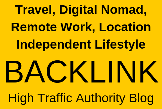 Travel,  Digital Nomad,  Remote Work,  Location Independent Lifestyle Link