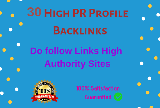 Manually create 30 pr9 da 90 high authority profile backlinks