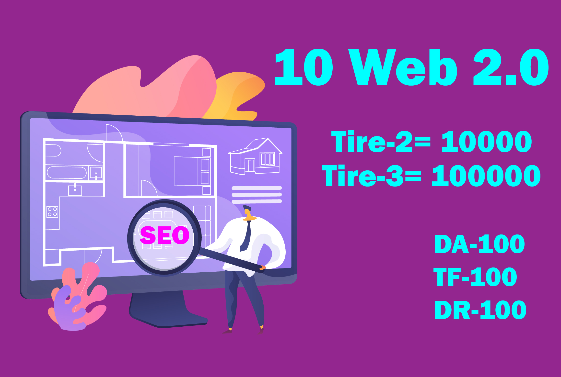 Build 10 Web 2.0 And 10000 Tire2 Backlink and 100000 Tire3 Backlink