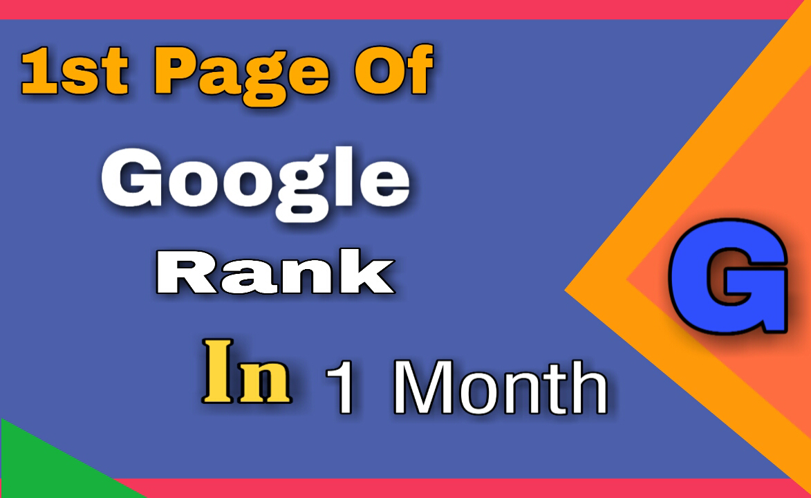Boost your ranking on Google with in 30 day