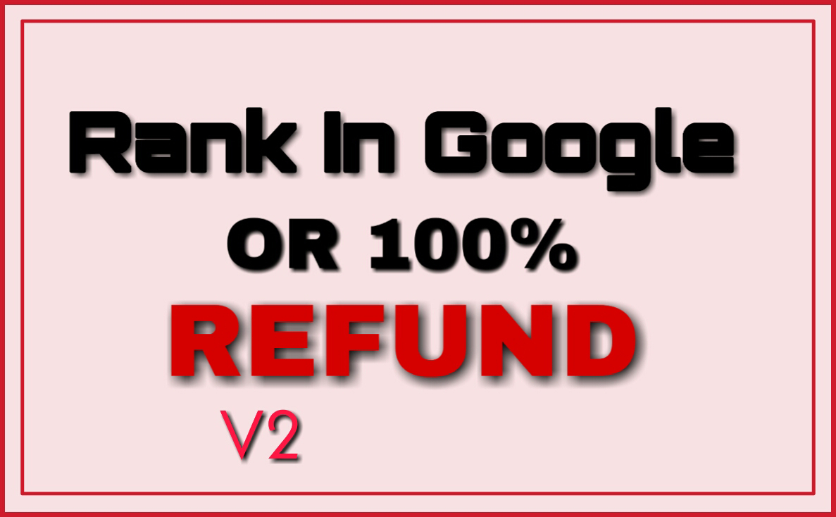2019- Rank Your Website In google 1st Page Or Get Money Back