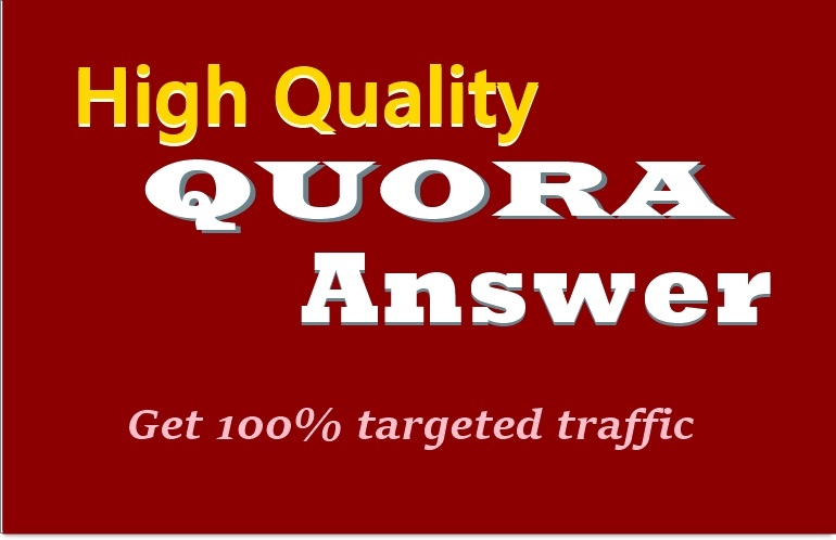 I will give you 3 High Quality QUORA Answer