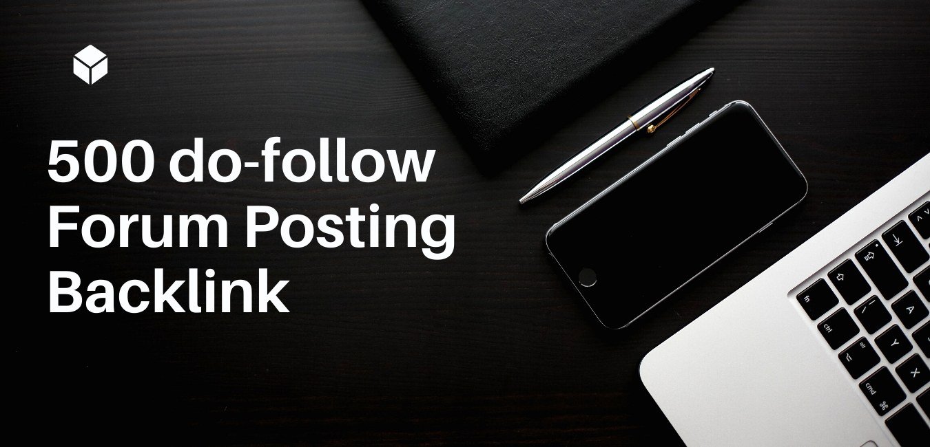 I will give you 500 dofollow Forum Backlink
