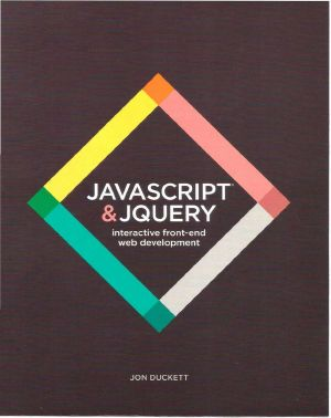 JavaScript and JQuery · Interactive Front-End Web Development
