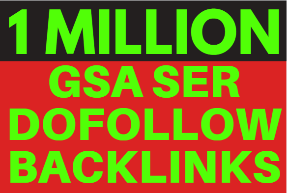 1M GSA SER Backlink Ranking your website