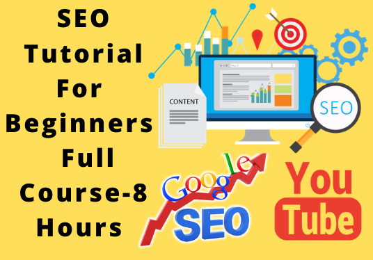 I will provide an SEO Tutorial For Beginners - SEO Full Course - Search Engine Optimization Tutorial