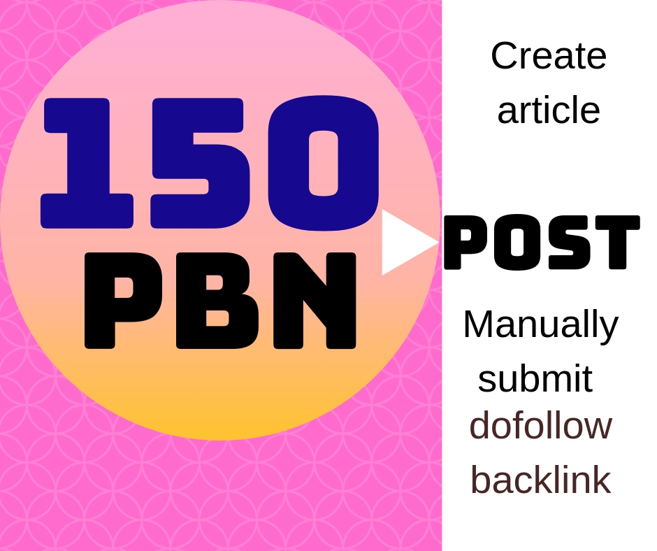I will create unique article and manually 150 PBN post