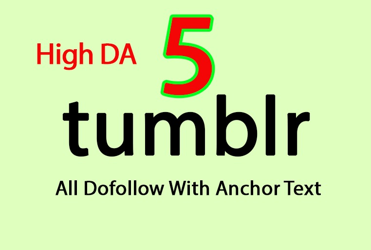 I will build 5 PBN Tumblr SEO Backlinks with unique article all Dofollow
