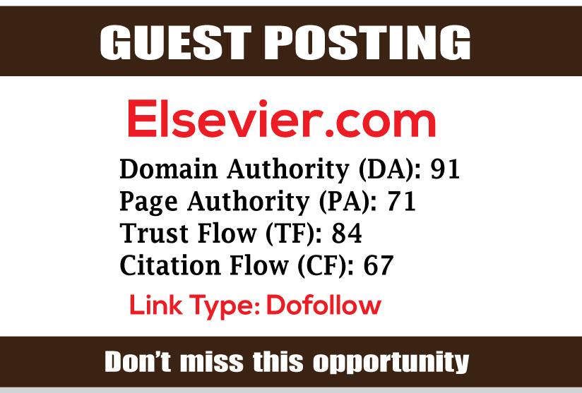 Write & Publish Guest Post on Elsevier DA91 - DofoIIow Links
