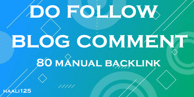 I will 80 manual dofollow blog comment backlinks