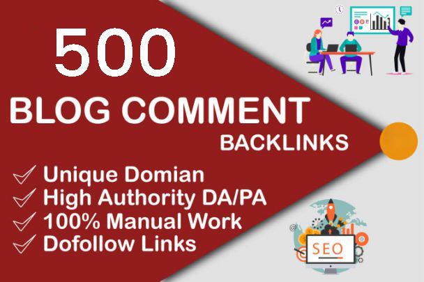 I will provide 500 unique blog comment with high da pa