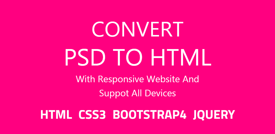 I will convert any kind psd file to html responsive website