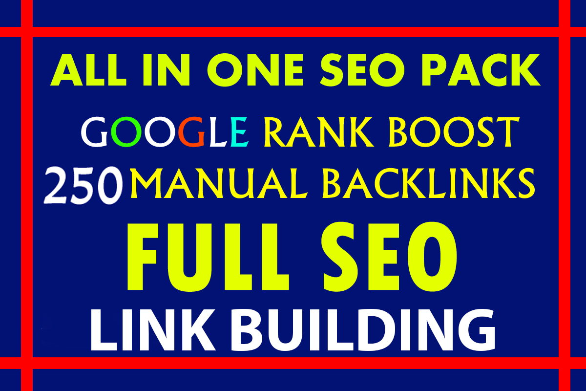 Build Up All In One 250 Manual SEO Link Building Package GOOGLE Ranking