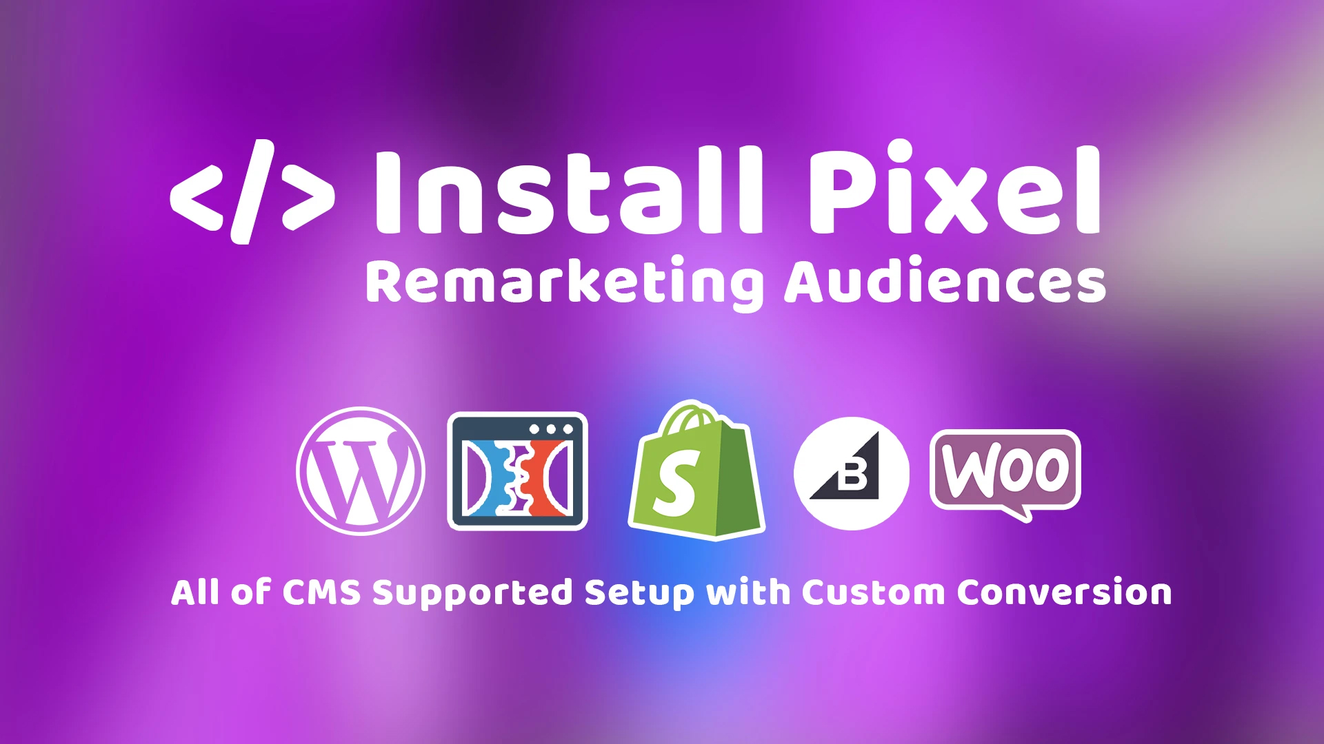 I will install facebook pixel and setup remarketing audiences