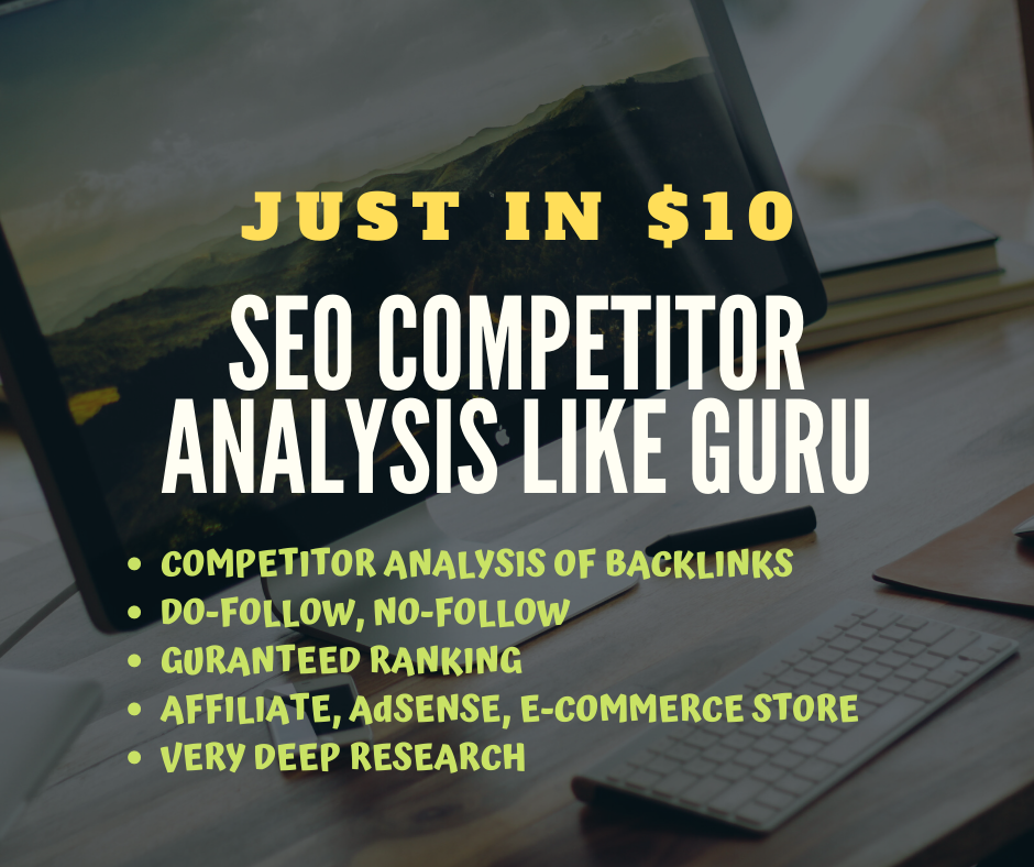 I will do SEO Competitor Analysis like GURU