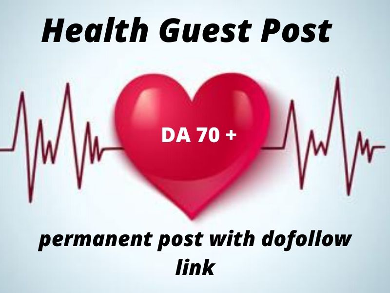 I will publish 1 health guest blog on dr 70 permanent backlinks
