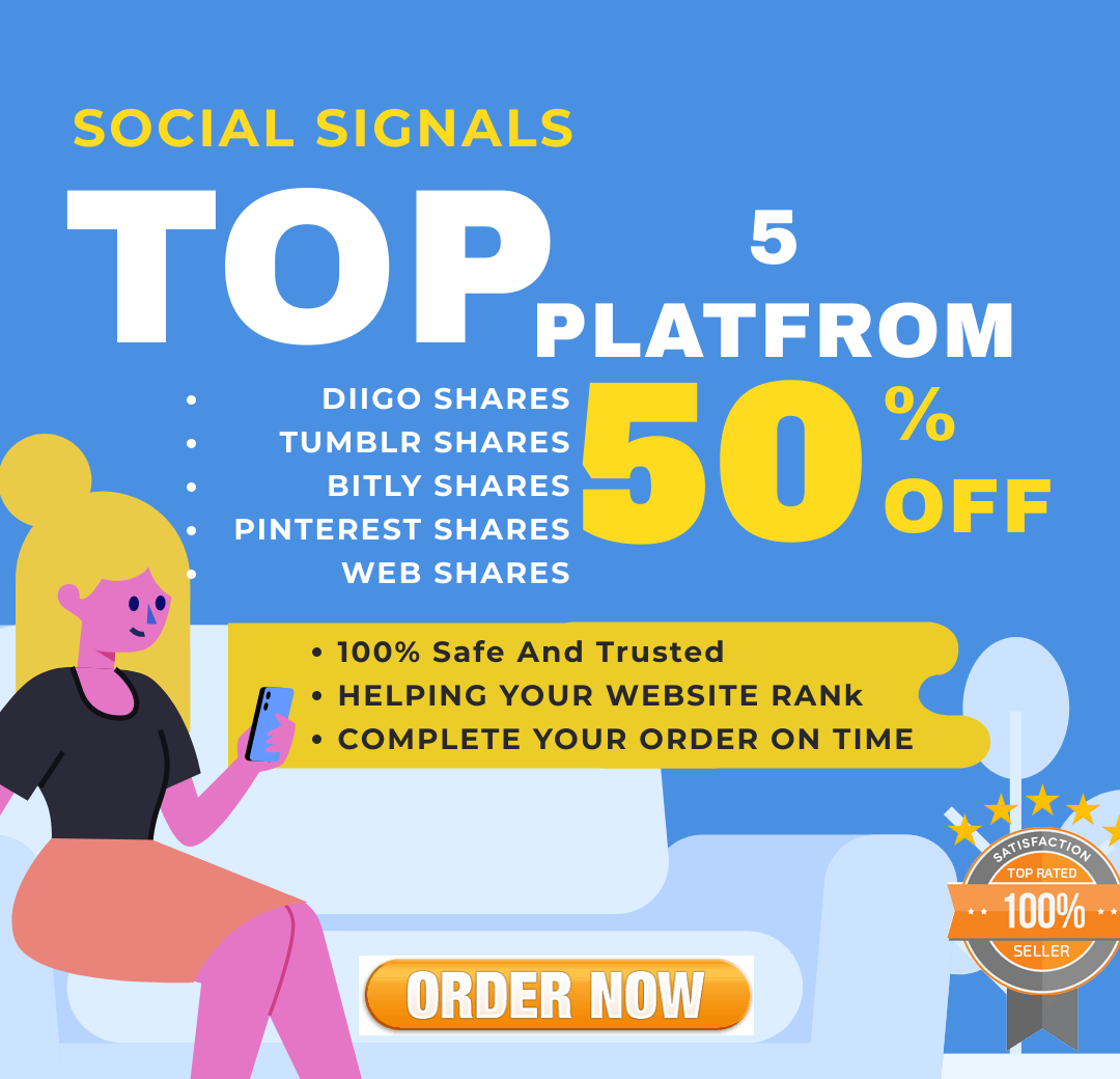 High Mega Power 8500+ Best Quality Top 5 Sites social Signals Boost Your Website