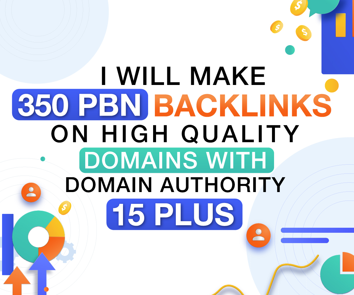 make 350 PBN Backlinks on High Quality domains with Domain Authority 15 Plus