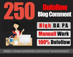 i will provide 250 blog comments HIGH DA PA do follow backlinks
