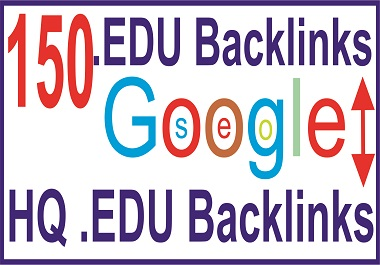 I will professionally Build 150 HQ. EDU backlinks
