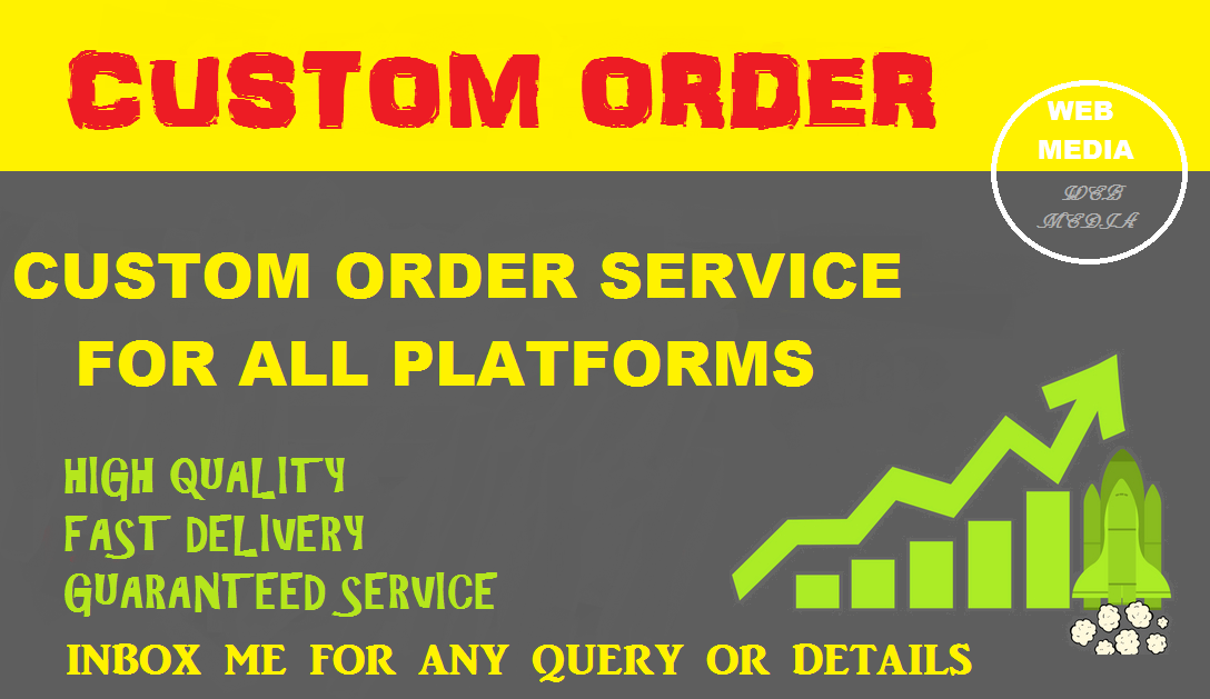 Custom order service for all platforms
