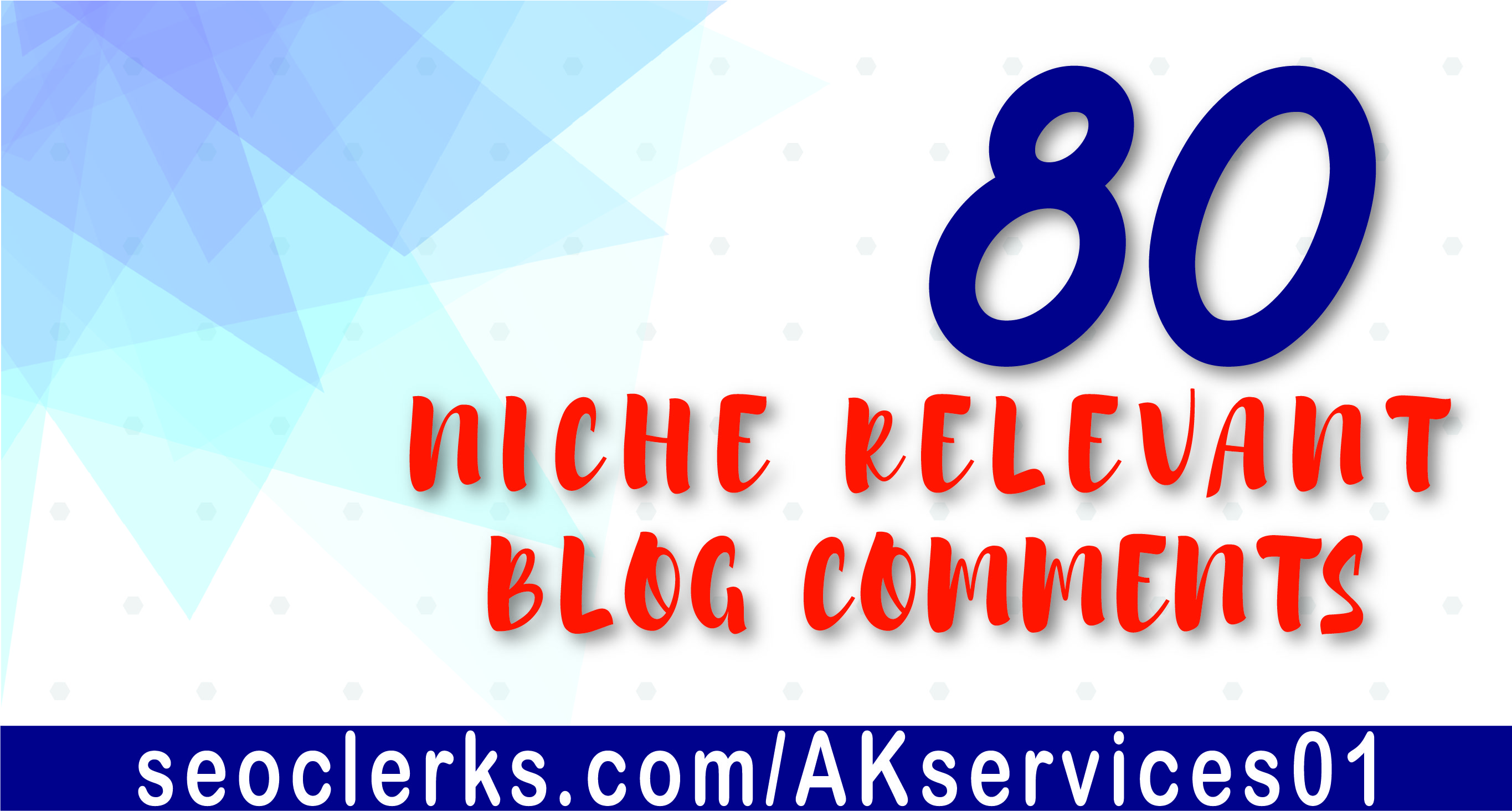 I will do 80 niche relevant blog comments backlinks with high da pa