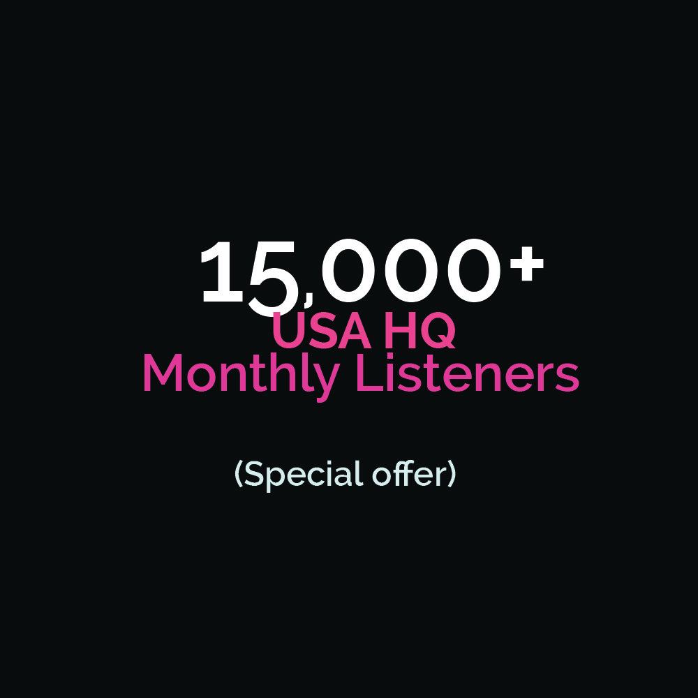 5,000+ HQ USA Monthly Listeners Special offer