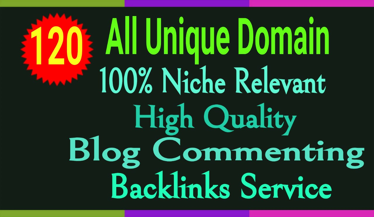 120 All Unique Domain 100 Niche Relevant blog Comments Manually Hand Written With low obl