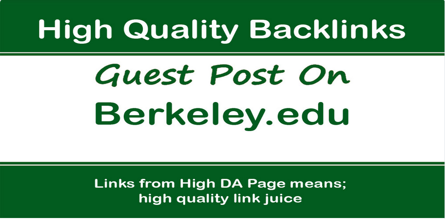 Write And Publish A Guest Post on Berkeley. edu - DA 93