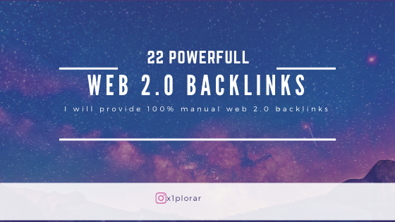 22 Powerful Web 2.0 Backlinks within 24 hours