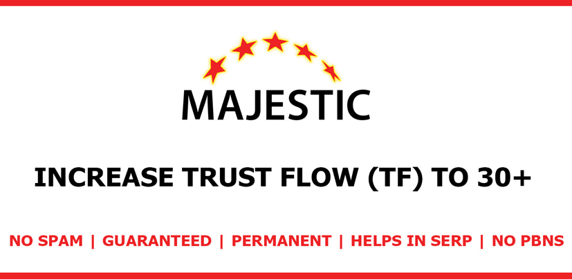 Increase your website Majestic Trust Flow TF 15 to 30+