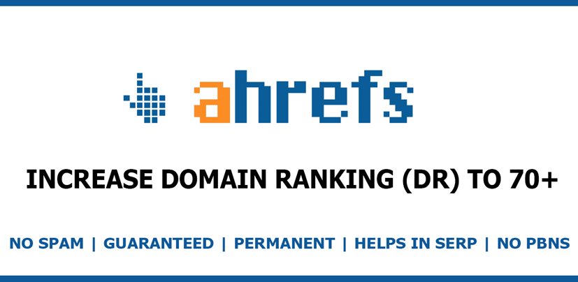 Increase your website Ahrefs Domain Ranking DR to 50+