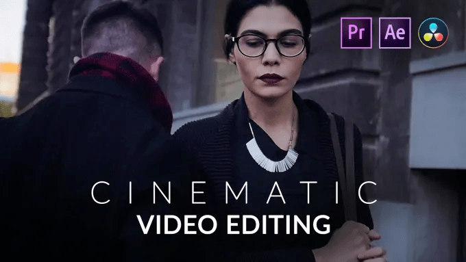 I will do cinematic video editing